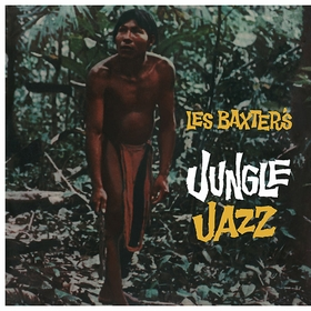 LES BAXTER - Jungle Jazz