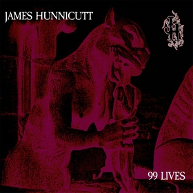 JAMES HUNNICUTT - 99 Lives
