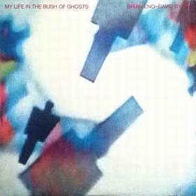 Brian Eno, David Byrne  - My Life In The Bush Of Ghosts