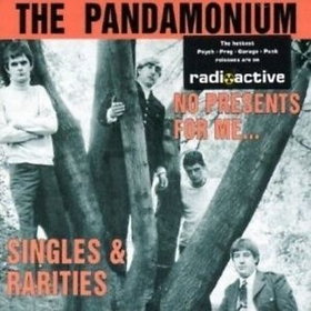 PANDAMONIUM - No Presents For Me - Singles And Rarities