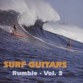 VARIOUS ARTISTS - Surf Guitars Rumble Vol. 3