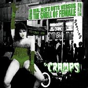 CRAMPS - Real Men's Guts Versus The Smell Of Female Vol. 2