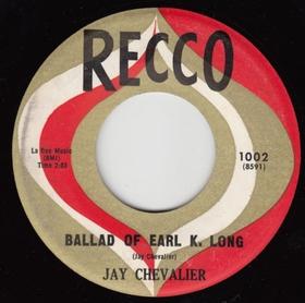 JAY CHEVALIER - Ballad Of Earl K. Long