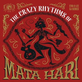 VARIOUS ARTISTS - The Crazy Rhythms Of Mata Hari