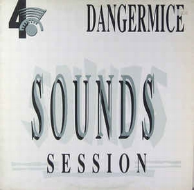 DANGERMICE - Sounds Session 4