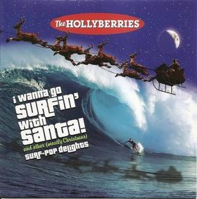 HOLLYBERRIES - I Wanna Go Surfin' With Santa!