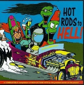 VARIOUS ARTISTS - Hot Rods to Hell!