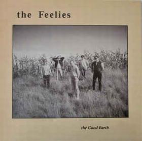 FEELIES - The Good Earth