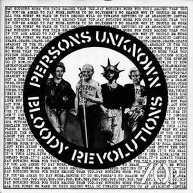 Crass / Poison Girls - Bloody Revolutions / Persons Unknown