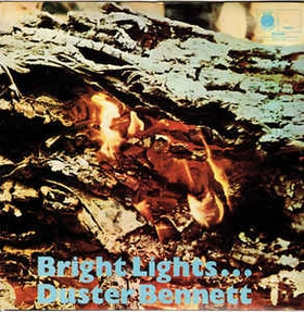 DUSTER BENNETT - Bright Lights...