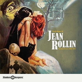 VARIOUS ARTISTS - The B-Music Of Jean Rollin 1968 - 1973