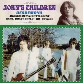 JOHN'S CHILDREN - Desdemona