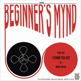BEGINNER'S MYND - I Found You Out