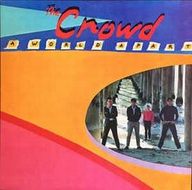 CROWD - A World Apart