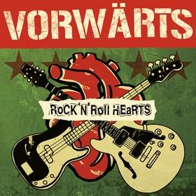 VORWÄRTS - Rock'n'Roll Hearts