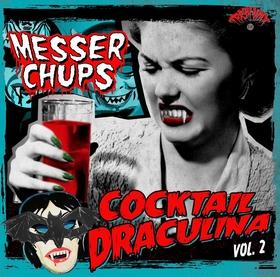 MESSER CHUPS - Cocktail Draculina Vol. 2