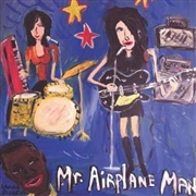 MR. AIRPLANE MAN - Mr. Airplane Man - Compilation
