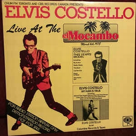 ELVIS COSTELLO - Live At The El Mocambo