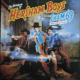 SHAM 69 - The Adventures Of Hersham Boys / The Game