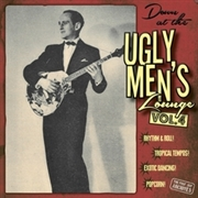 VARIOUS ARTISTS - Down At The Ugly Men's Lounge Vol. 4