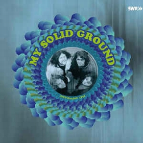 MY SOLID GROUND - SWF-Session 1971