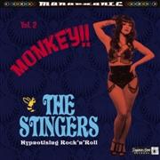 STINGERS - Monkey!!