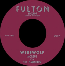 MORGUS WITH THE DARINGERS - Werewolf