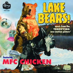MFC CHICKEN - Lake Bears!