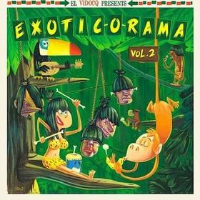 VARIOUS ARTISTS - Exotic-O-Rama Vol. 2