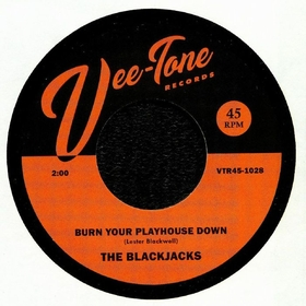 BLACKJACKS - Burn Your Playhouse Down
