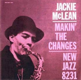JACKIE MCLEAN - Makin' The Changes