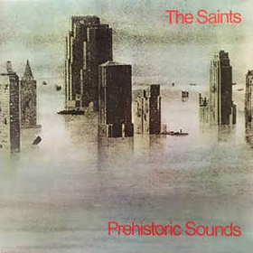 SAINTS - Prehistoric Sounds