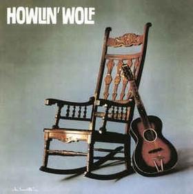 HOWLIN'WOLF - HOWLIN'WOLF