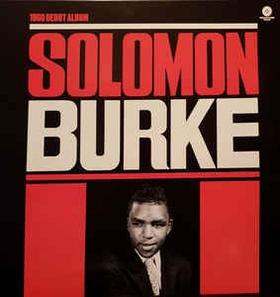 SOLOMON BURKE - 1960 Debut Album