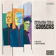 GRAHAM DAY AND THE GAOLOERS - Just A Little