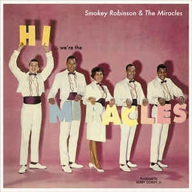 MIRACLES - Hi We're The Miracles