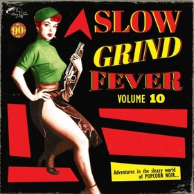 VARIOUS ARTISTS - Slow Grind Fever Vol. 10