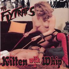 FLYTRAPS - Kitten With A Whip