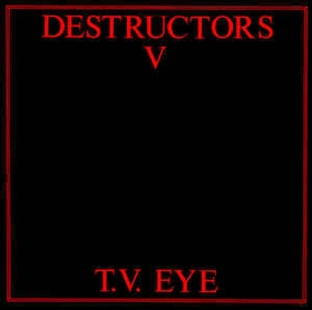 DESTRUCTORS V - T.V. Eye