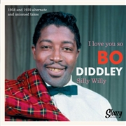 BO DIDDLEY - I Love You So