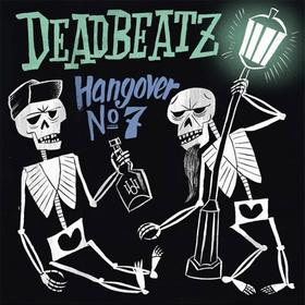 DEADBEATZ - Hangover No. 7
