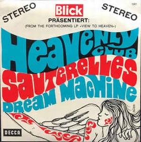 LES SAUTERELLES - Heavenly Club / Dream Machine