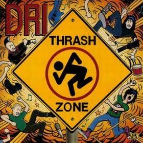 D.R.I. - Thrash Zone
