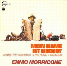 ENNIO MORRICONE - Mein Name Ist Nobody = Il Mio Nome E' Nessuno