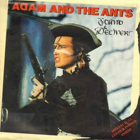 ADAM AND THE ANTS - Stand & Deliver!
