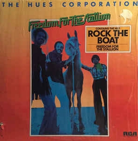 HUES CORPORATION - Freedom For The Stallion