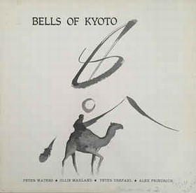 BELLS OF KYOTO - BELLS OF KYOTO