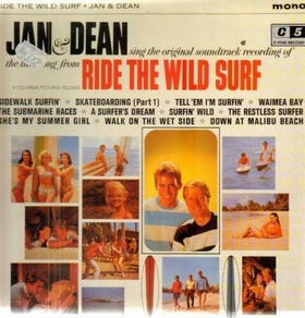 JAN AND DEAN - Ride The Wild Surf