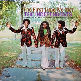 INDEPENDENTS - The First Time We Met