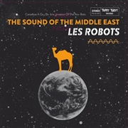ROBOTS LES - The Sound Of The Middle East